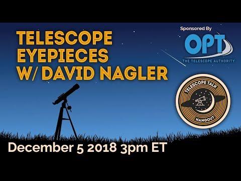 Telescope Eyepieces with David Nagler - UCQkLvACGWo8IlY1-WKfPp6g