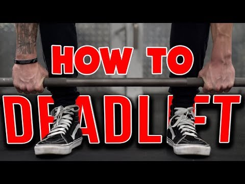 How To: Deadlift (PROPER FORM!) - UCOFCwvhDoUvYcfpD7RJKQwA