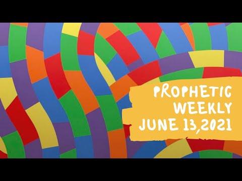 Prophetic Daily June 13,2021