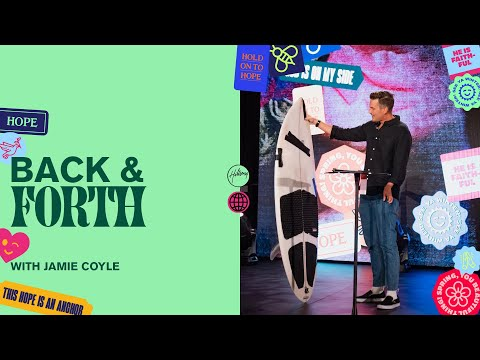 Back & Forth  Jamie Coyle  Hillsong Church Online