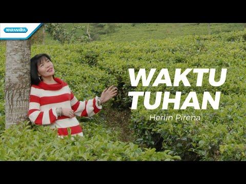 Waktu Tuhan - Herlin Pirena (with lyric)