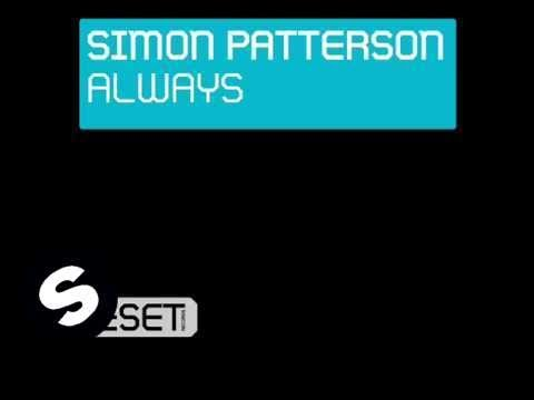 Simon Patterson - Always (Original Mix) - UCpDJl2EmP7Oh90Vylx0dZtA
