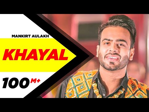 KHAYAL LYRICS - Mankirt Aulakh | Desi Routz