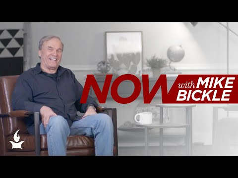 Now With Mike Bickle Ep 9