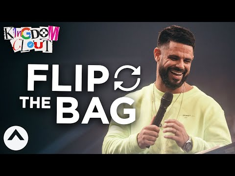 Flip The Bag  Kingdom Clout Part 4  Pastor Steven Furtick  Elevation Church