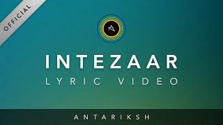 Antariksh - Intezaar feat. Rini Rajput - antariksh.music , Rock