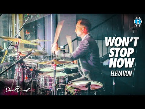 Won't Stop Now Drum Cover // Elevation // Daniel Bernard