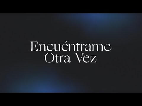 Encuntrame Otra Vez (Here Again)  Spanish  Video Oficial Con Letras  Elevation Worship