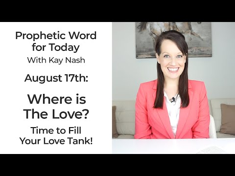 Prophetic Word for Today-Where is the Love? Many are looking