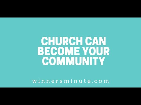 Church Can Become Your Community // The Winner's Minute With Mac Hammond