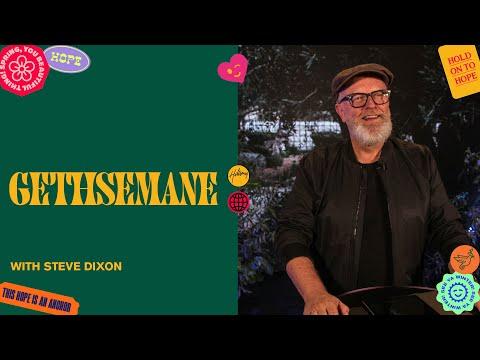 Gethsemane  Steve Dixon  Hillsong Church Online
