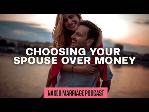 Choosing Your Spouse Over Money  Dave and Ashley Willis