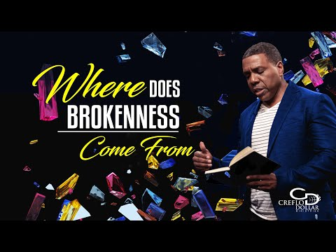 Where Does Brokenness Come From - Episode 2