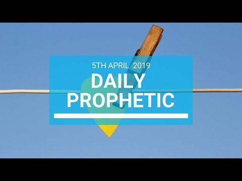 Daily Prophetic 5 April 2019