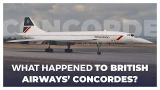What Happened To British Airways' Concordes?