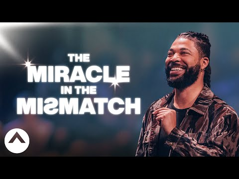 The Miracle In The Mismatch  Pastor Tim Timberlake  Elevation Church