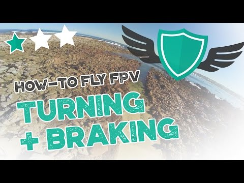 """How-to Fly FPV Quadcopters / Drone - """"TURNING AND ADVANCED BRAKING"""" - UC7Y7CaQfwTZLNv-loRCe4pA"""
