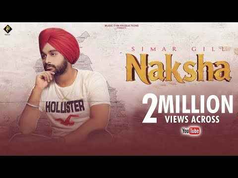 NAKSHA LYRICS - Simar Gill | Punjabi Song