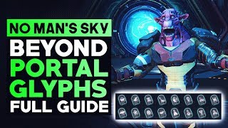 No Man's Sky Beyond | How To Find All 16 Glyphs & Portals in New Update (No Man's Sky Tips & Tricks)