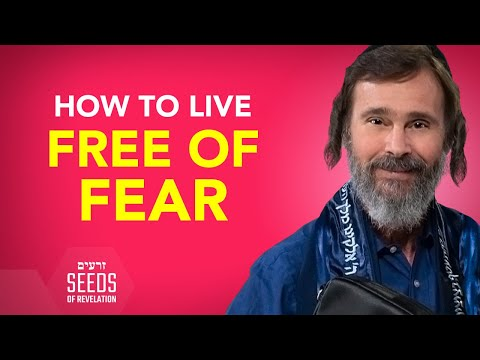 How to Live Free of Fear