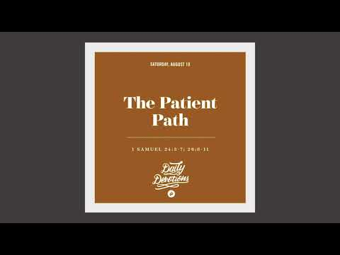 The Patient Path - Daily Devotion