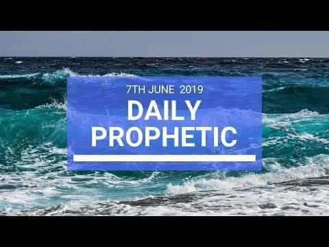Daily Prophetic 7 June 2019   Word 3