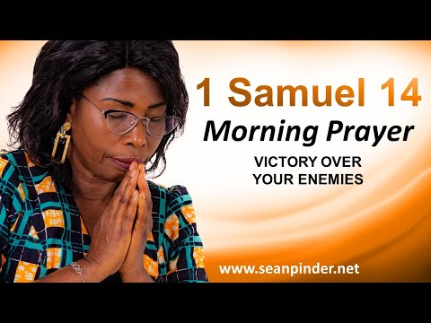 VICTORY Over Your Enemies - 1 Samuel 14 - Morning Prayer
