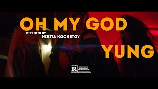 Oh My God - yung , HipHop