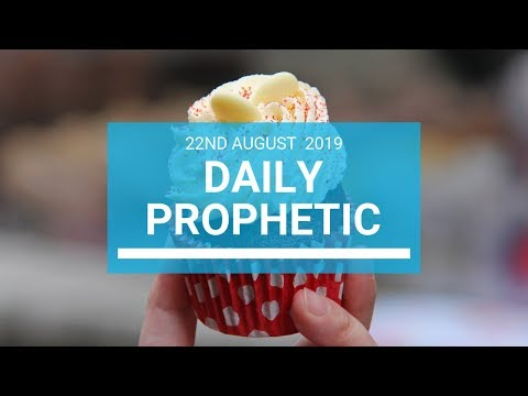 Daily prophetic 22 August 2019  Word 2