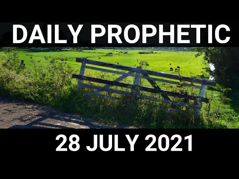 Daily Prophetic 28 July 2021 3 of 7
