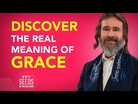 Discover the Real Meaning of Grace