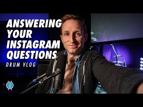Answering Your Instagram Questions // Drum Vlog