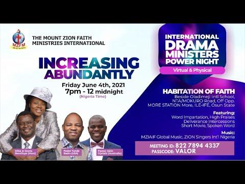INTERNATIONAL DRAMA MINISTERS POWER NIGHT - INCREASING ABUNDANTLY!