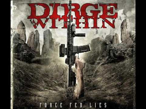 """Dirge Within """"Force Fed Lies"""" - kochrecords"""