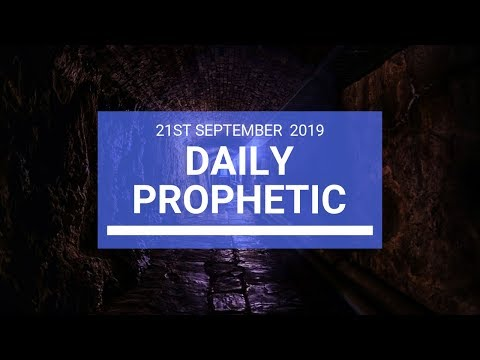 Daily Prophetic 21 September 2019   Word 7