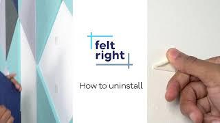 FeltRight: Removal