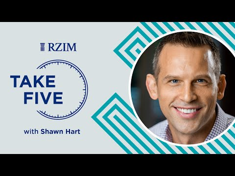 Beyond Fear and into the Peace of God  Shawn Hart  TAKE FIVE  RZIM
