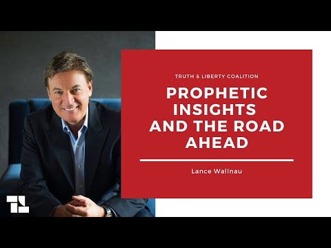 Lance Wallnau on Prophetic Insights and the Road Ahead!