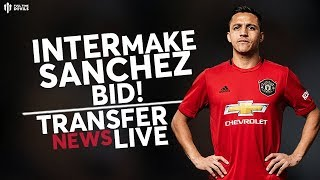 MAN UTD Transfers: Breaking: Inter in Alexis Sanchez Talks!