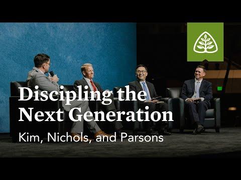 Kim, Nichols, and Parsons: Discipling the Next Generation (Seminar)