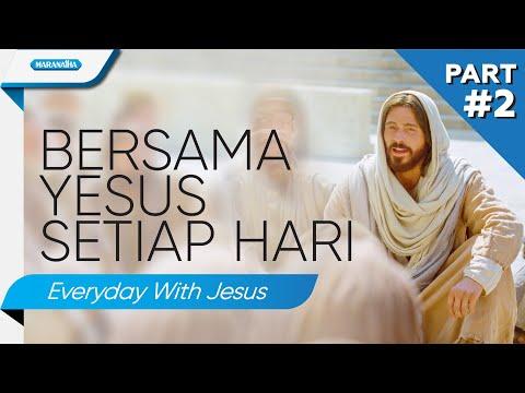 Setiap Hari Bersama Yesus Part #2 (Everyday With Jesus) - Kompilasi