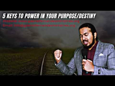 5 KEYS TO POWER & SUCCESS IN YOUR PURPOSE & DESTINY, POWERFUL MESSAGE & PRAYER WITH EV. FERNANDES