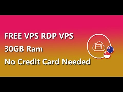 FREE VPS RDP VPS 30GB Ram No Credit Card Needed - VidVui