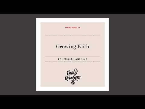 Growing Faith  Daily Devotional
