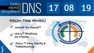 Daily News Simplified 17-08-19 (The Hindu Newspaper - Current Affairs - Analysis for UPSC/IAS Exam)
