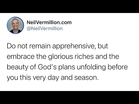Embracing The Glorious Riches Of My Plans - Daily Prophetic Word