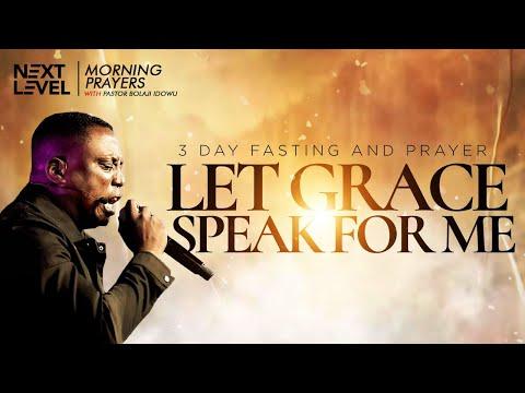 Next Level Prayers  Let Grace Speak For Me  Pst Bolaji Idowu  2nd August 2021