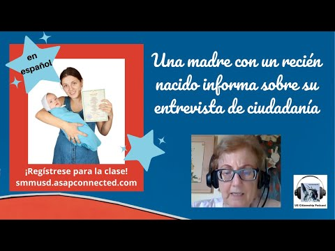 Una madre con un recién nacido informa sobre su entrevista de ciudadanía