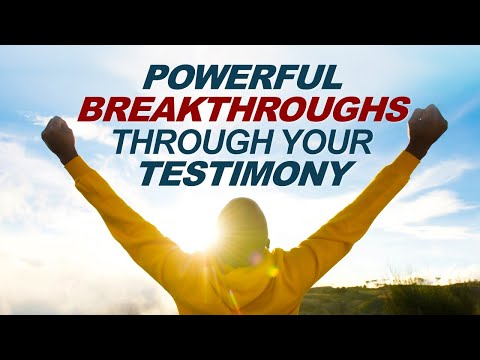 POWERFUL BREAKTHROUGHS Through Your TESTIMONY - Live Re-broadcast