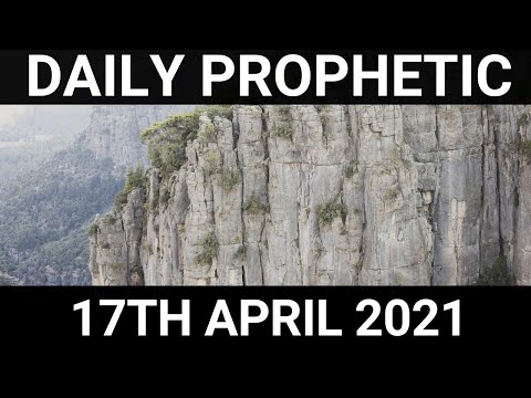 Daily Prophetic 17 April 2021 3 of 7